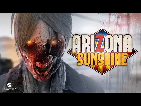 "Arizona Sunshine is a ""room-scale"" zombie shooter for HTC Vive"