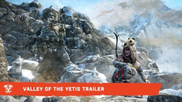 Far Cry 4 heads for the Valley of the Yetis on 10 March