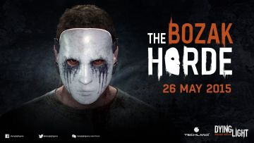 The Bozak Horde ravaging Dying Light on 26 May
