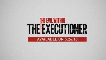 The Evil Within's Executioner DLC appears 26 May