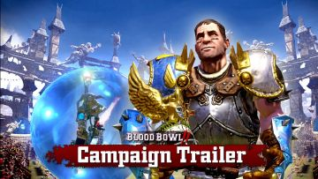 Blood Bowl 2 delayed but gets a campaign trailer